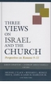 Three Views on Israel and the Church