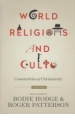 World Religions and Cults - Volume 1